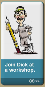 Join Dick at a workshop.